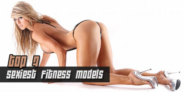 The Sexiest Fitness Models