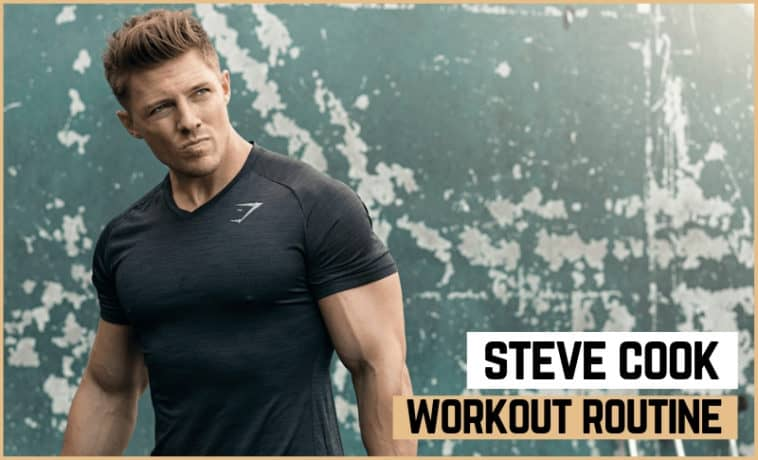 Steve Cook's Workout Routine & Diet