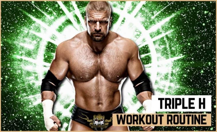 Triple H's Workout Routine & Diet
