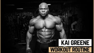 Kai Greene's Workout Routine and Diet