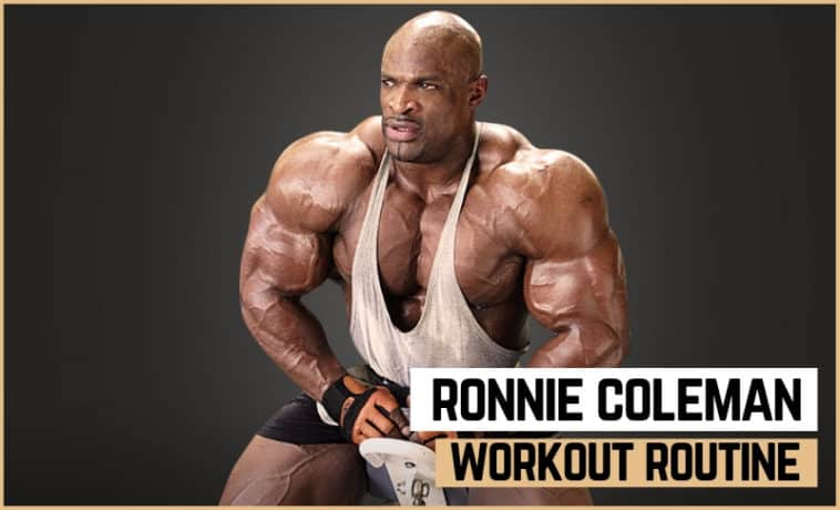 Ronnie Coleman's Workout Routine and Diet