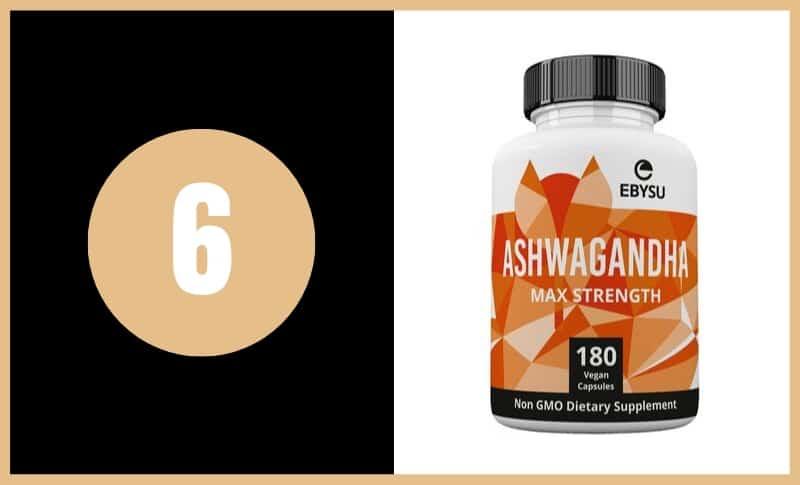 Best Ashwagandha Supplements - Ebysu Ashwagandha