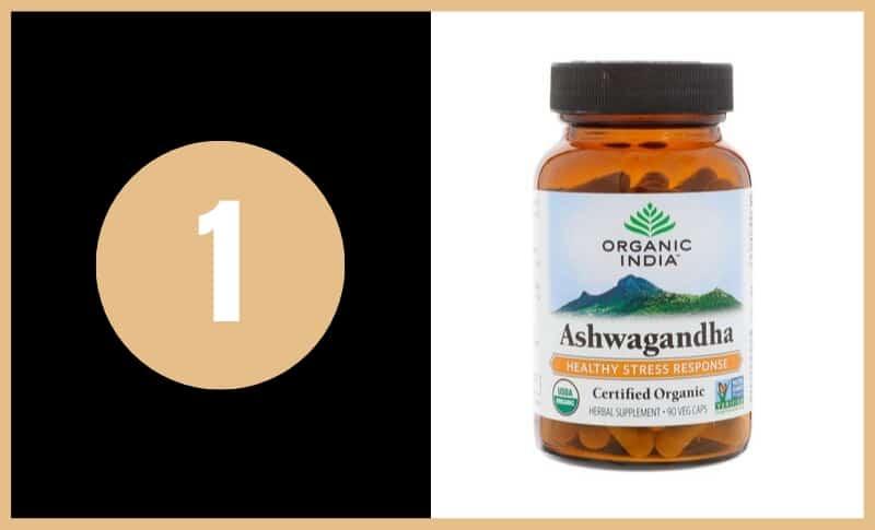 Best Ashwagandha Supplements - Organic India Ashwagandha