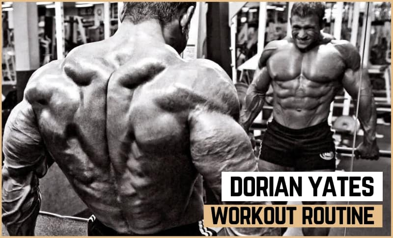 Dorian Yates' Workout Routine & Diet