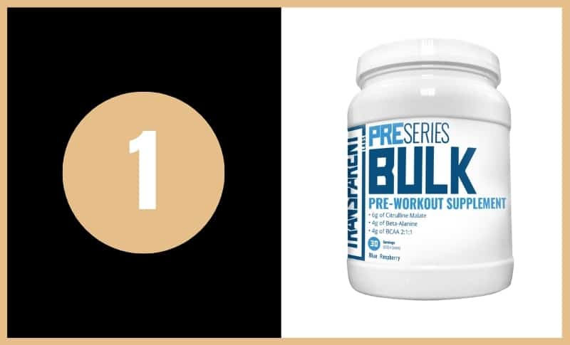 Best Pre-Workouts - Transparent Labs Bulk