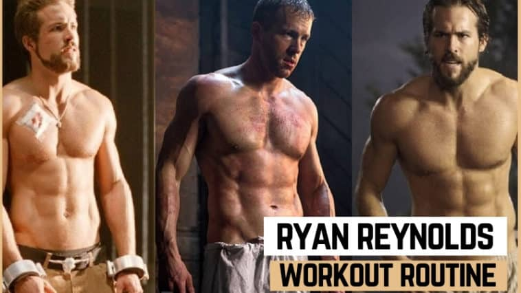 Ryan Reynolds' Workout Routine & Diet