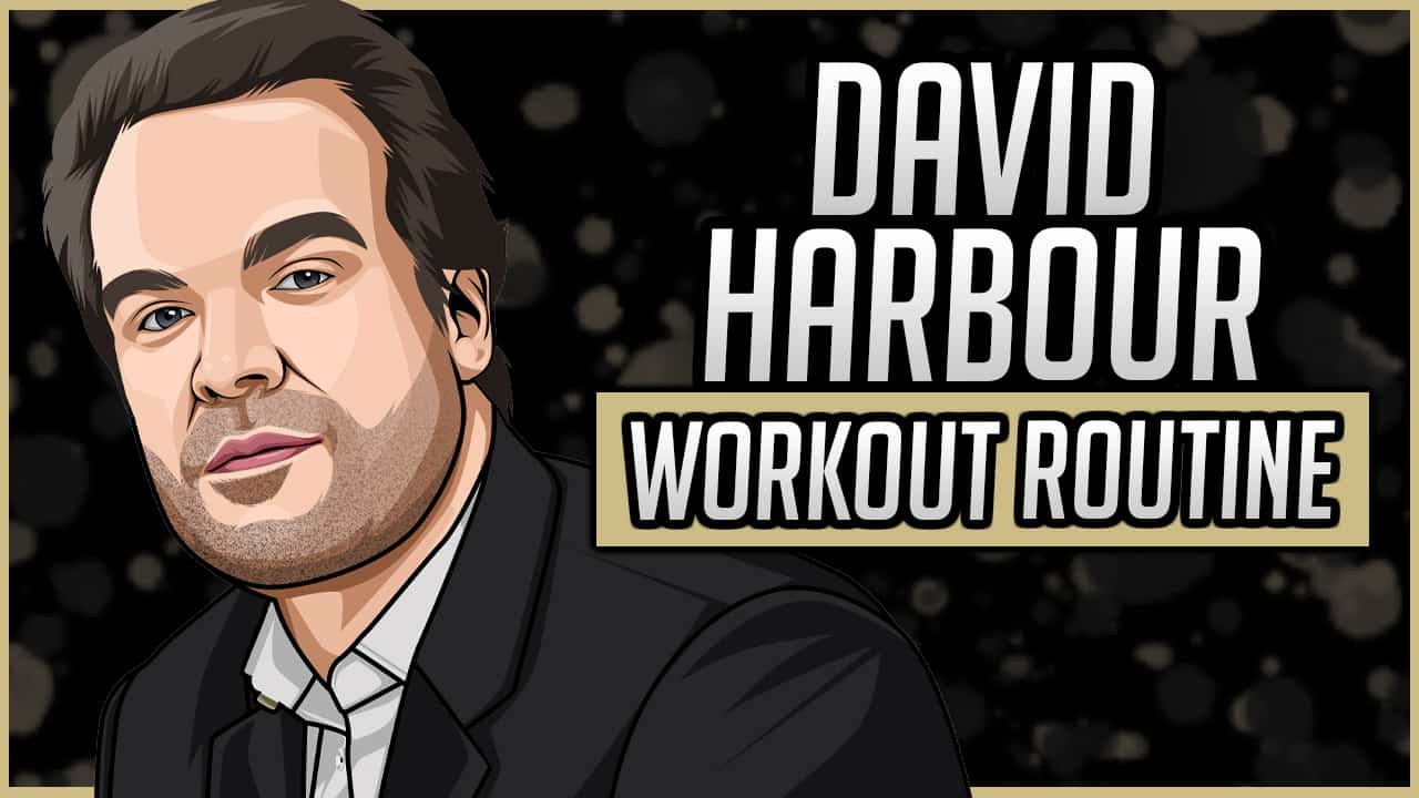 David Harbour's Workout Routine & Diet