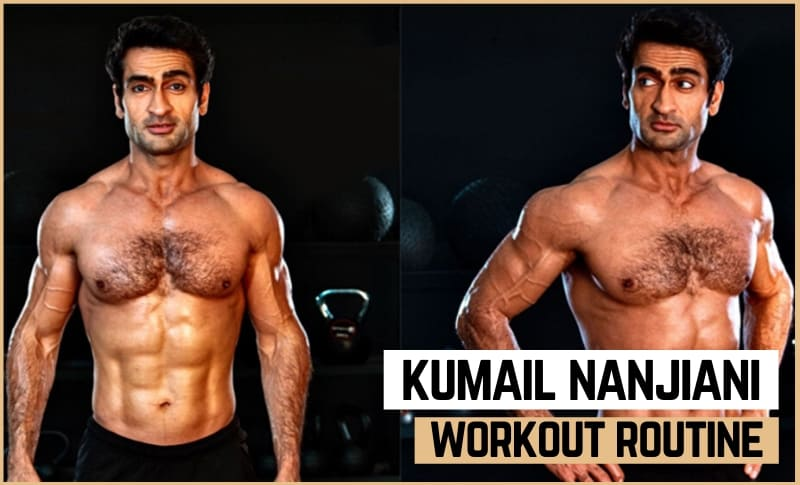 Kumail Ninjiani's Workout Routine and Diet