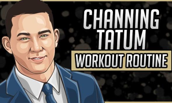 Channing Tatum's Workout Routine & Diet