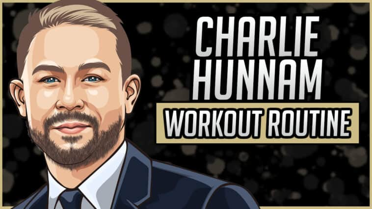 Charlie Hunnam's Workout Routine & Diet