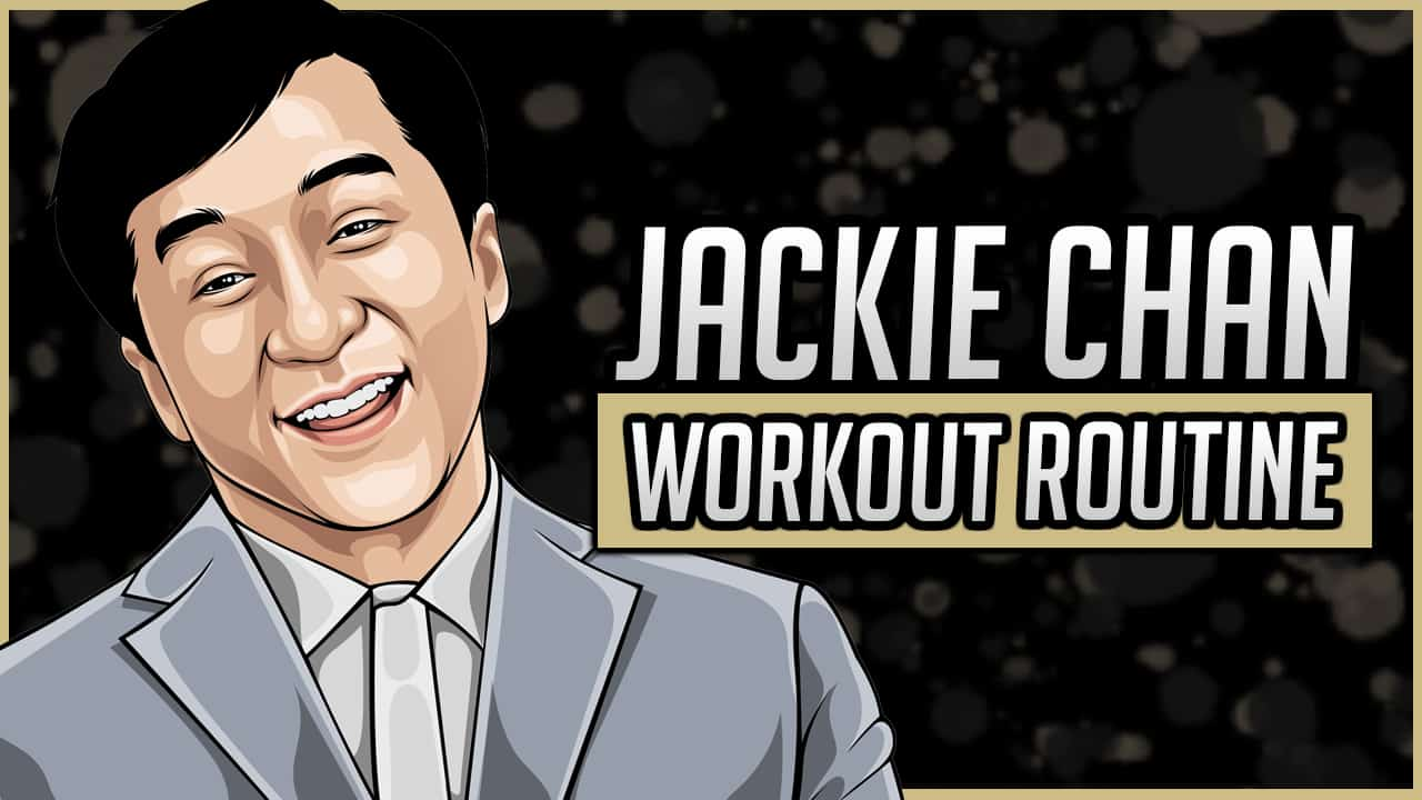 Jackie Chan's Workout Routine & Diet