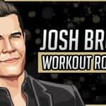 Josh Brolin's Workout Routine & Diet