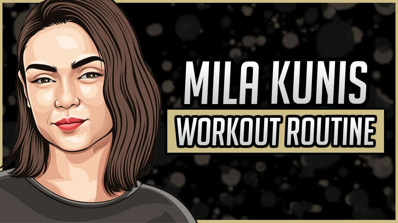 Mila Kunis' Workout Routine & Diet