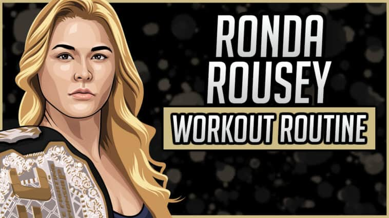 Ronda Rousey's Workout Routine & Diet