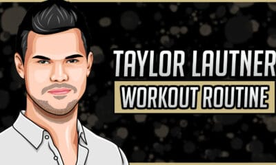 Taylor Lautner's Workout Routine & Diet