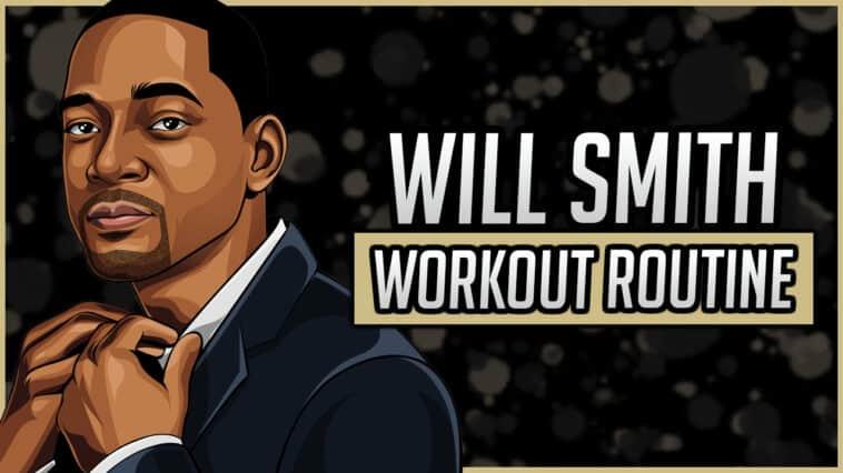 Will Smith's Workout Routine & Diet