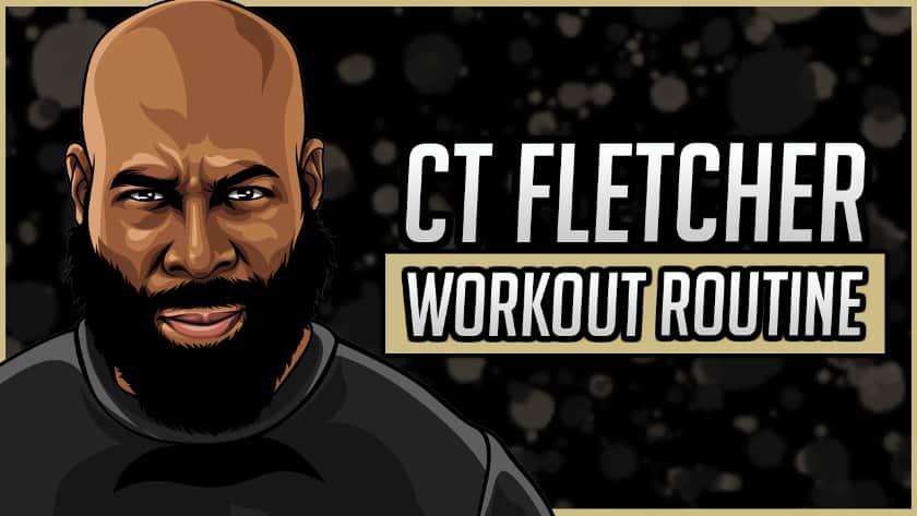 CT Fletcher's Workout Routine & Diet