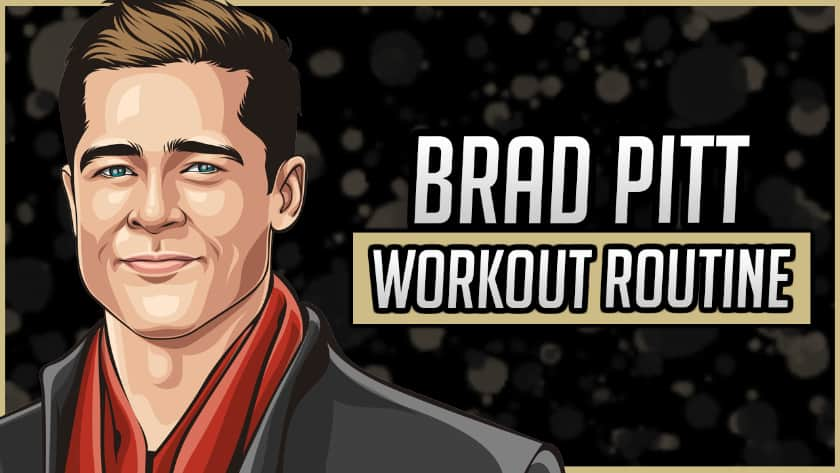 Brad Pitt's Workout Routine & Diet
