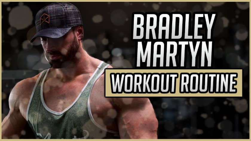 Bradley Martyn S Workout Routine Diet Updated 2021 Jacked Gorilla