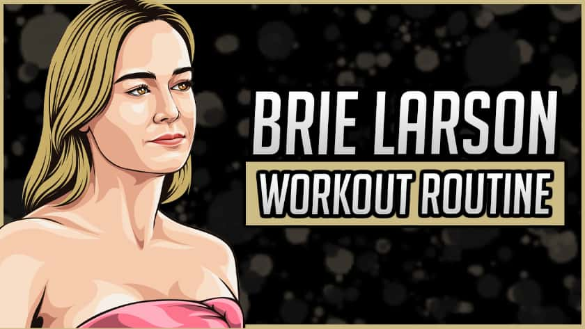 Brie Larson's Workout Routine & Diet
