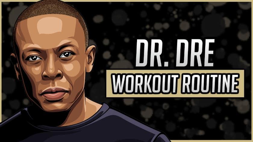 Dr. Dre's Workout Routine & Diet