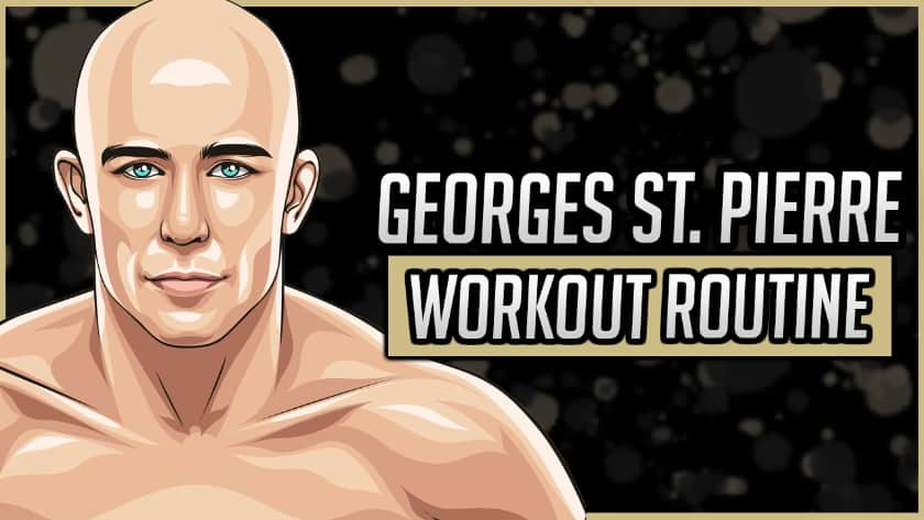 Georges St. Pierre's Workout Routine & Diet