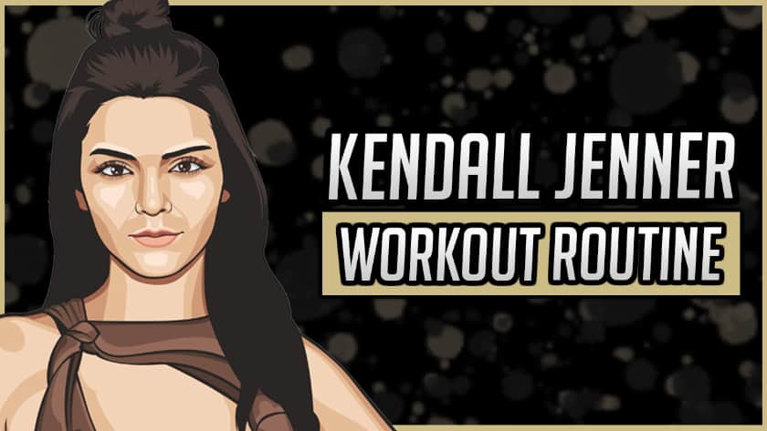 Kendall Jenner's Workout Routine & Diet