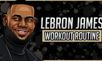 LeBron James' Workout Routine & Diet