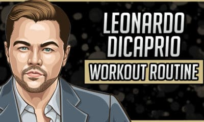 Leonardo DiCaprio's Workout Routine & Diet
