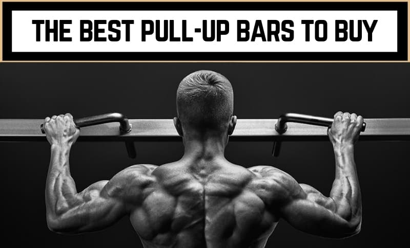 The Best Pull-up Bars to Buy
