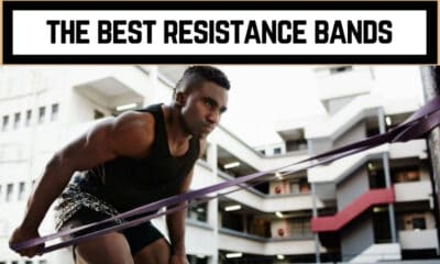 The Best Resistance Bands to Buy