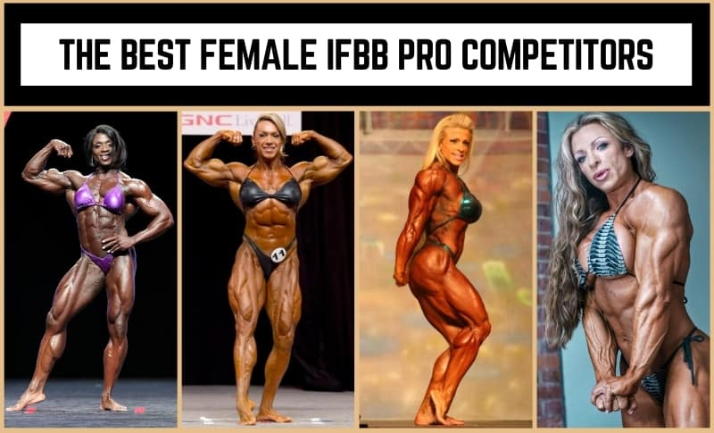 The Best Female IFBB Competitors