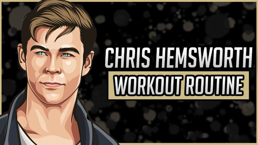 Chris Hemsworth's Workout Routine & Diet