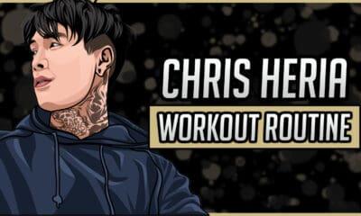 Chris Heria's Workout Routine & Diet