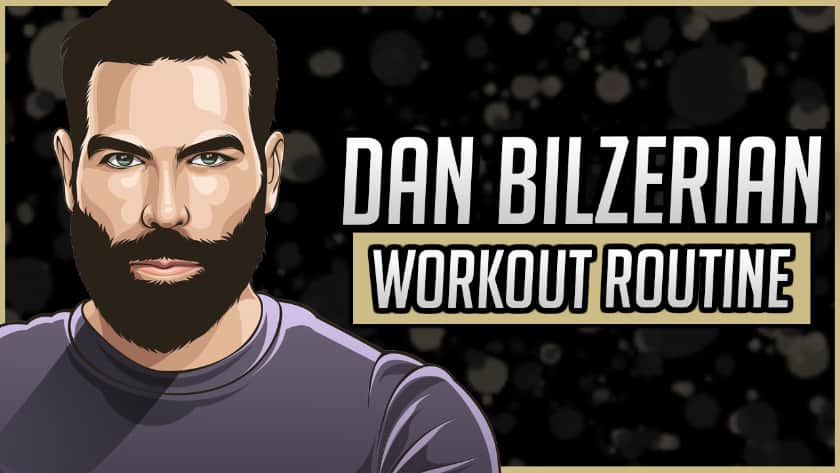 Dan Bilzerian's Workout Routine & Diet
