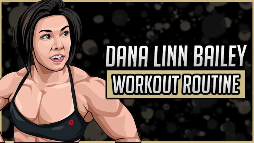 Dana Linn Bailey's Workout Routine & Diet