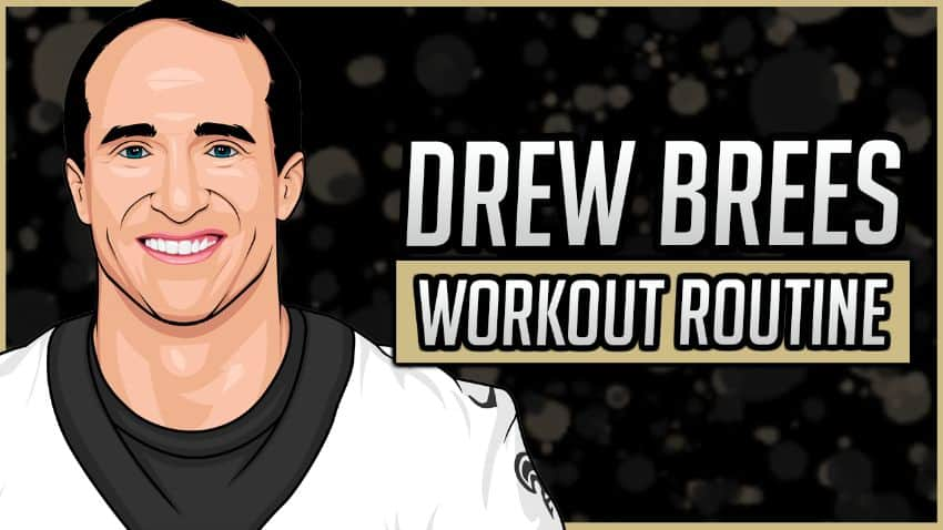 Drew Brees' Workout Routine & Diet
