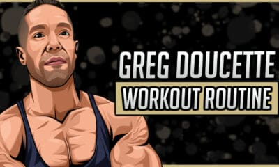 Greg Doucette's Workout Routine & Diet