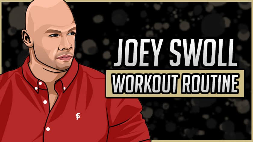 Joey Swoll's Workout Routine & Diet