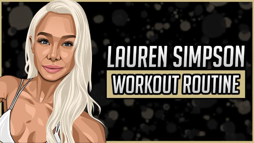 Lauren Simpson's Workout Routine & Diet