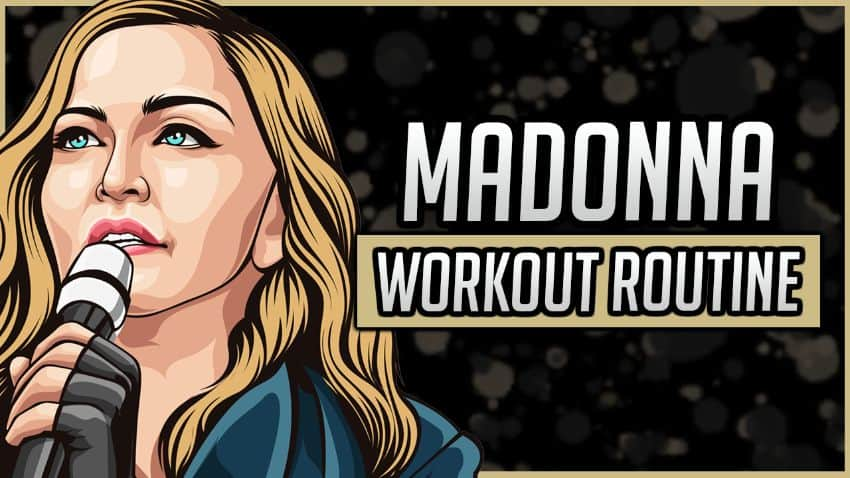 Madonna's Workout Routine & Diet