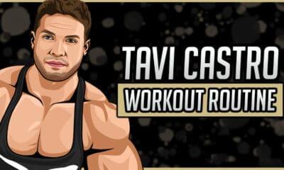Tavi Castro's Workout Routine & Diet