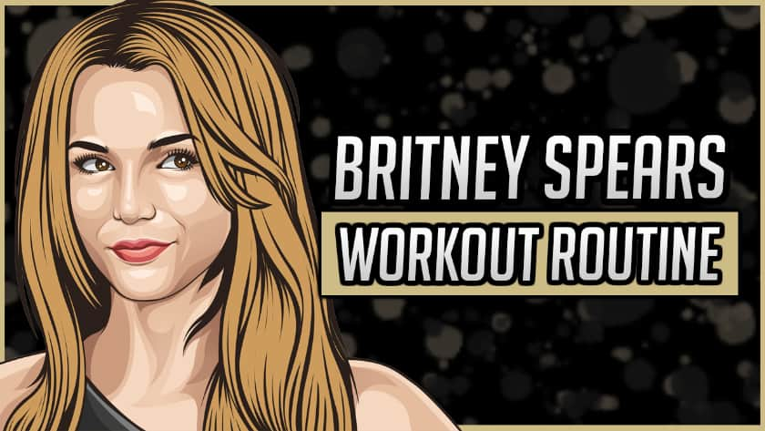 Britney Spears' Workout Routine & Diet