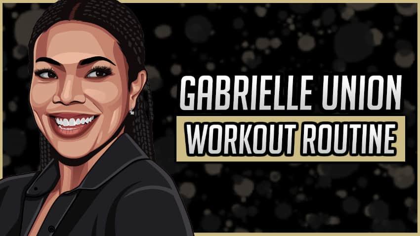 Gabrielle Union's Workout Routine & Diet