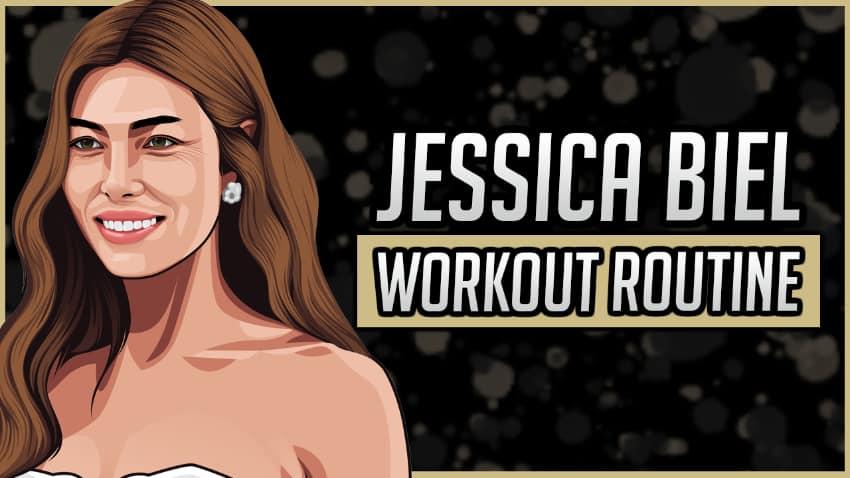 Jessica Biel's Workout Routine & Diet