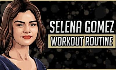 Selena Gomez's Workout Routine & Diet