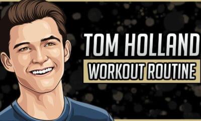 Tom Holland's Workout Routine & Diet