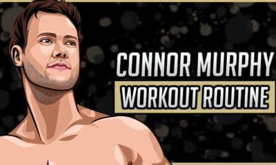 Connor Murphy's Workout Routine & Diet
