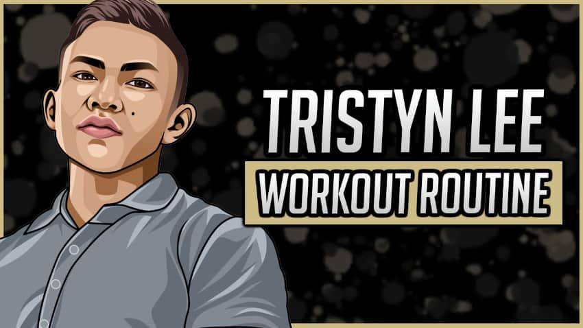 Tristyn Lee's Workout Routine & Diet