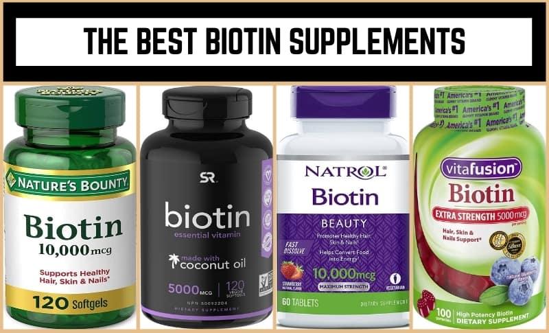 The Best Biotin Supplements